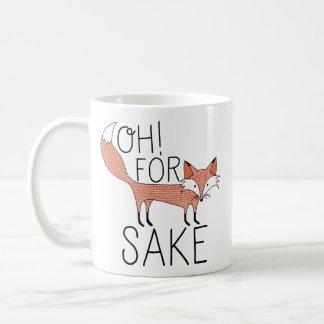 Oh! Für Fox-Grund Tasse