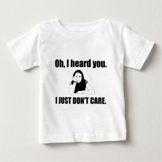 Oh ... I Heard You! Baby T-shirt