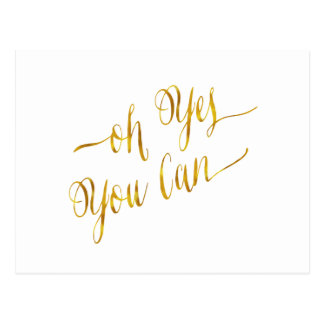 Oh ja können Sie GoldImitat-Folien-Mut zitieren Postkarte
