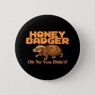 Oh kein Honig-Dachs Runder Button 5,1 Cm