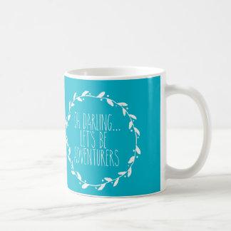 Oh ließ Liebling uns Abenteurer-Tasse sein Tasse