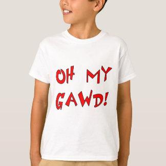 Oh mein Gawd! OMG! T-Shirt