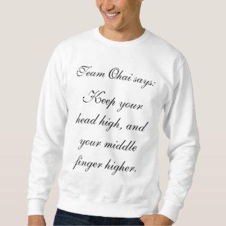 OHAI behalten Ihren mittleren Finger höher (der Sweatshirt