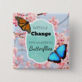 Ohne Änderung keine Schmetterlings-Kirschblüten Quadratischer Button 5,1 Cm