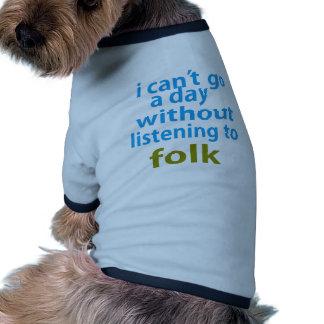 ohne auf Völker zu hören Hund T-shirts