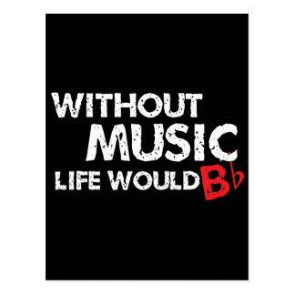 Ohne das Musik-Leben wurde B (seien Sie), flach Postkarte