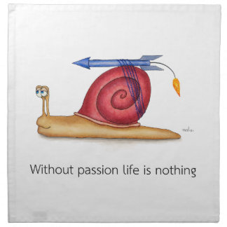 Ohne Leidenschaft ist das Leben nichts Stoffserviette