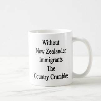 Ohne neuseeländische Immigranten die Land-Krume Kaffeetasse