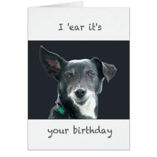 'Ohr I ist es Ihre lustige Karte des Geburtstages