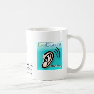 Ohrbedarfskomödie, auch. Die EarGiggles Show… Kaffeetasse