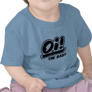 Oi! Der Baby-T - Shirt!