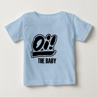 Oi! Der Baby-T - Shirt! Tshirt