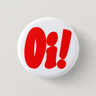 Oi! Streetpunk Runder Button 3,2 Cm