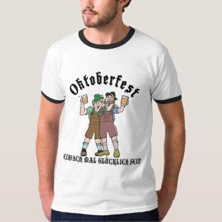Oktoberfest EINFACH MAL GLÜCKLICH SEIN! T - Shirt