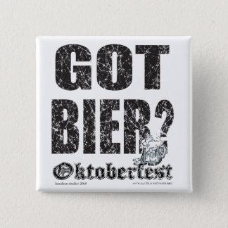 Oktoberfest erhielt Bier? Quadratischer Button 5,1 Cm