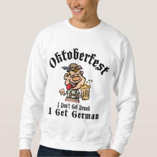 Oktoberfest I erhalten nicht ich erhalten Sweatshirt