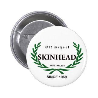 Old School Skinhead - Anti-Racist - Since 1969 Runder Button 5,7 Cm