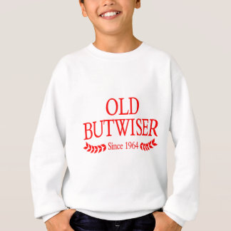 olderbutwiser sweatshirt