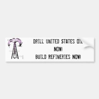 Ölquelle, Bohrgerät Vereinigte Staaten ölen JETZT! Autoaufkleber