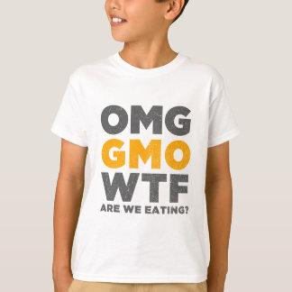 OMG GMO WTF sind wir essend? T-Shirt