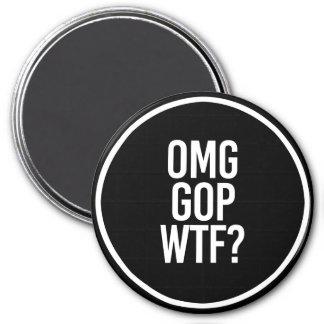OMG GOP WTF -- - Weiß - Runder Magnet 7,6 Cm
