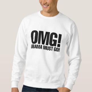OMG Obama muss gehen Sweatshirt