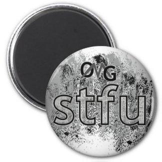 OMG! stfu Runder Magnet 5,1 Cm