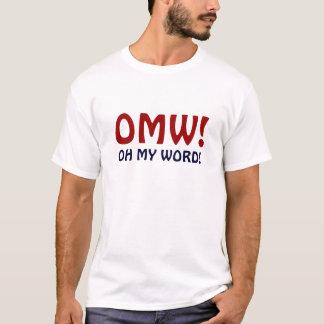 OMW - Oh mein Wort! T-Shirt