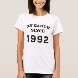 On earth since 1992 T-Shirt