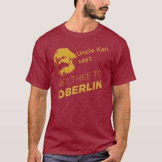 Onkel Karl sayz gelangen thee an Oberlin T-Shirt