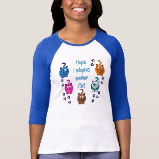 Oops!  Ich adoptierte eine andere Katze! T - Shirt