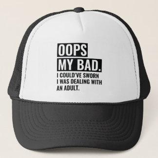 OOPS mein Schlechtes Truckerkappe