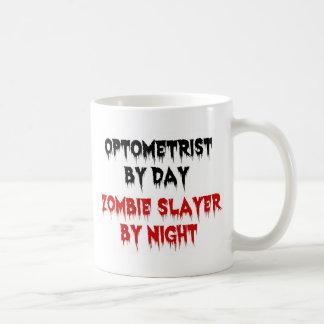 Optometriker durch TageszombieSlayer bis zum Nacht Kaffeetasse