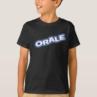 Orale scherzt Shirt