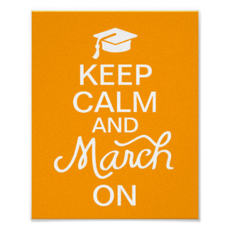 Orange behalten Ruhe und März auf Abschluss-Plakat