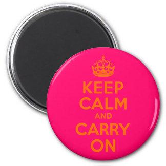 Orange Rosa behalten Ruhe und machen weiter Runder Magnet 5,1 Cm