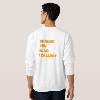 Orange Sie froh rief ich Sweater an Sweatshirt