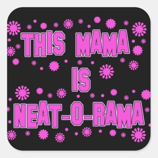 Ordentlicher-O-Rama Tag Mutter-Mutter Quadrataufkleber