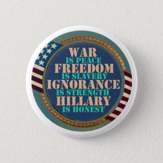 Orwell warnte uns über Hillary Runder Button 5,1 Cm