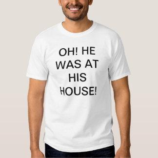 Osama bin Laden an seinem Haus-T - Shirt