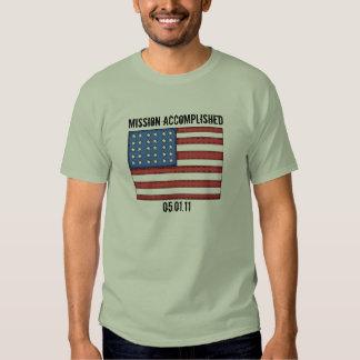 Osama bin Laden-Auftrag vollendet T-Shirts