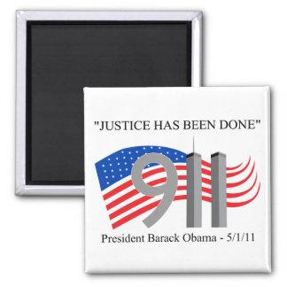 Osama bin Laden - Gerechtigkeit ist erfolgt worden Quadratischer Magnet