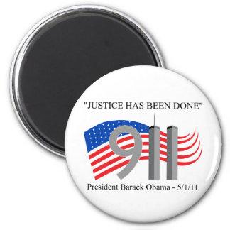 Osama bin Laden - Gerechtigkeit ist erfolgt worden Runder Magnet 5,7 Cm