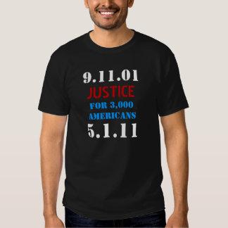 Osama bin Laden tot - Gerechtigkeit 911 Tshirt