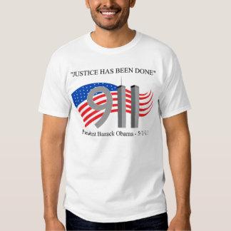 Osama bin Laden tot - Gerechtigkeit ist erfolgt Shirts