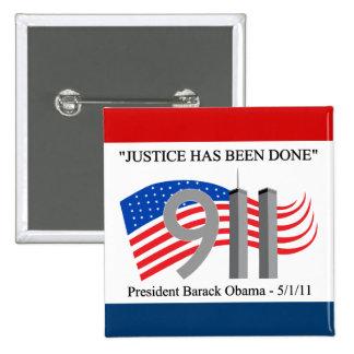 Osama bin Laden tot - Gerechtigkeit ist erfolgt wo Quadratischer Button 5,1 Cm