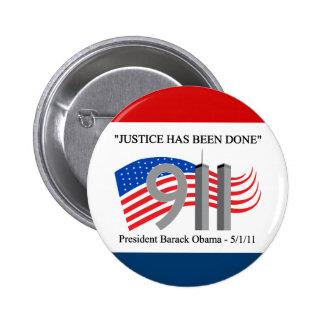 Osama bin Laden tot - Gerechtigkeit ist erfolgt wo Runder Button 5,7 Cm