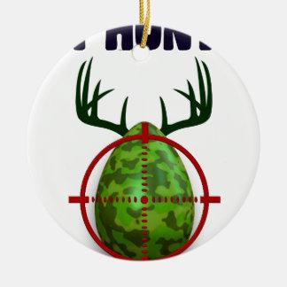 Osterei, jage ich Ostern-Rotwildeier, lustigen Rundes Keramik Ornament