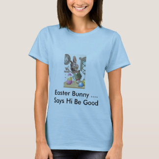 Osterhase…. Sagt, dass hallo gut seien Sie T-Shirt