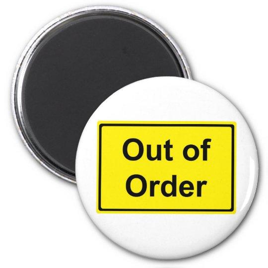 Out of Order. Runder Magnet 5,1 Cm